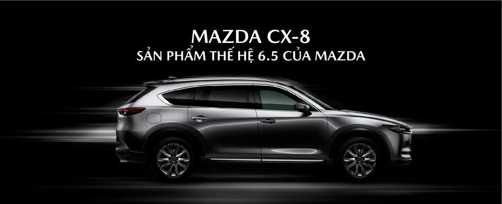 Mazda Cx 8 San Pham The He 6.5 Cua Mazda